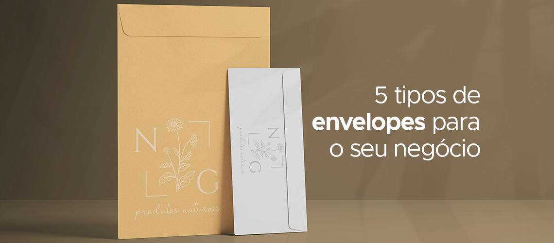 5 Tipos de envelopes para o seu negócio